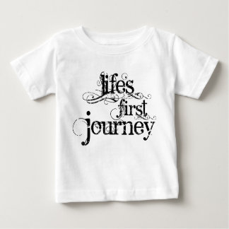 """Life's First Journey"" Infant T-shirt"