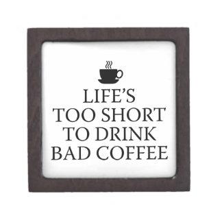 Life's Too Short To Drink Bad Coffee Premium Trinket Box
