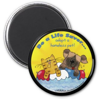 Life Saver Adopt Homeless Pets 2 Inch Round Magnet