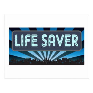 Life Saver Marquee Postcard
