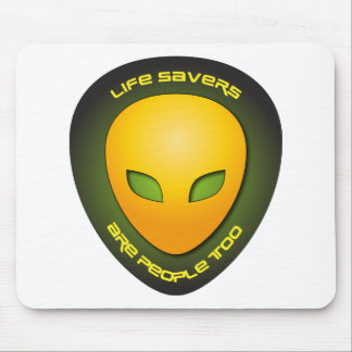 Life Savers Are People Too Mouse Pad