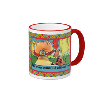 Life seems awful cold without you ringer coffee mug