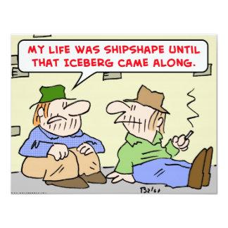 "life shipshape until iceberg 4.25"" x 5.5"" invitation card"