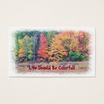 """life Should Be Colorful"" Customizable Business Ca Business Card by whatawonderfulworld at Zazzle"