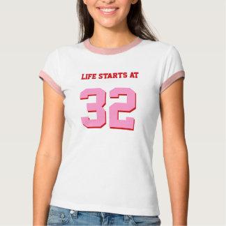 Life Starts At 32 Funny 32nd Birthday Party T-Shirt