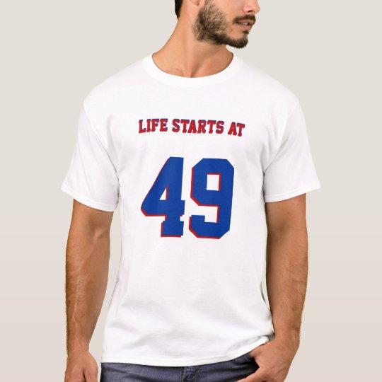 Life Starts At 49 Funny 49th Birthday T-Shirt