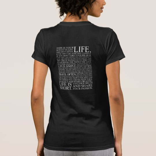 Life! T-shirt - White text