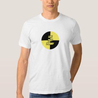 Life Test Dummy T-Shirt