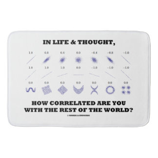 Life Thought How Correlated Are You With World Bathroom Mat