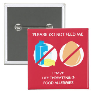 Life Threatening Dairy and Egg Allergy Pin, 2 Inch Square Button