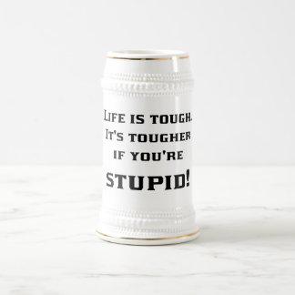Lif'e Tough Beer Stein