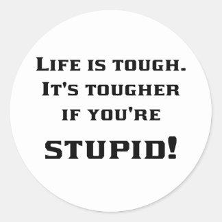 Lif'e Tough Classic Round Sticker
