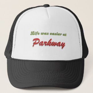 Life Was Easier at Parkway Trucker Hat