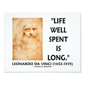 Life Well Spent Is Long (Leonardo da Vinci Quote) Card