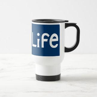 Life white Travel Mug
