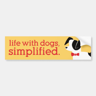Life With Dogs, Simplified - Bumper Sticker Car Bumper Sticker