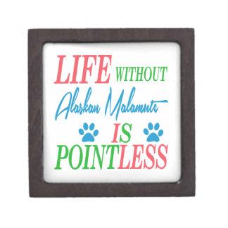 Life without Alaskan Malamute is pointless Premium Trinket Box