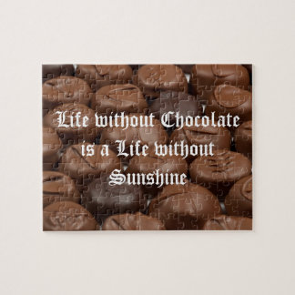 Life without Chocolate is a Life without Sunshine Jigsaw Puzzle