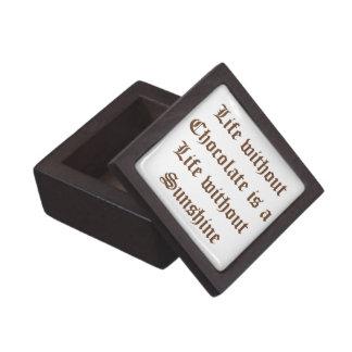 Life without Chocolate is a Life without Sunshine Keepsake Box