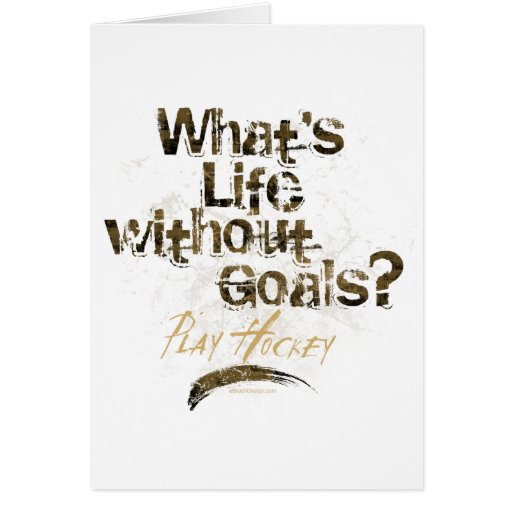 Life Without Goals Card