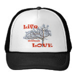 Life without love hat