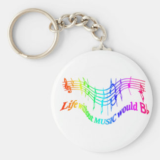 Life without Music would B Flat Humor Quote Keychain