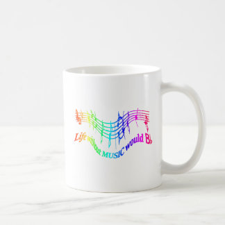 Life without Music would B Flat Humor Quote Coffee Mugs