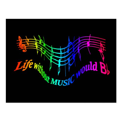 Life without Music would B Flat Humor Quote Postcard