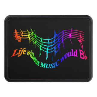 """Life without Music would """"B Flat"""" Humor Quote Trailer Hitch Cover"""