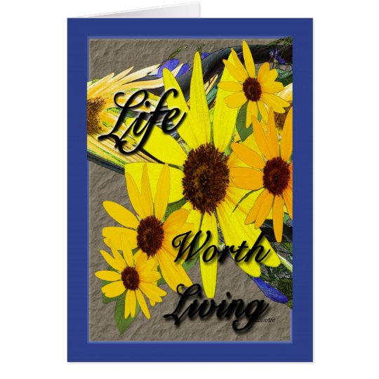 Life Worth Living Card