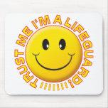 Lifeguard Trust Me Smiley Mousepads