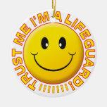 Lifeguard Trust Me Smiley Round Ceramic Decoration