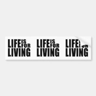 LIFEISFORLIVING+BLACK+PROD CAR BUMPER STICKER