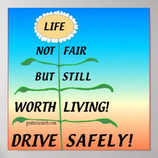 ¡LifeNotFair-DriveSafely! Posters