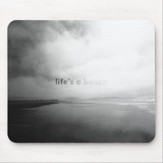 Life's a Beach - Black and White Typographic Photo Mouse Pad