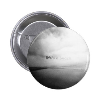 Life's a Beach - Black and White Typographic Photo Pinback Button