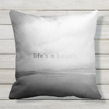 Beach Themed Life's a Beach - Black and White Typographic Photo Throw Pillow