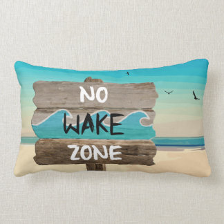 LIFE'S A BEACH: NO WAKE ZONE LUMBAR PILLOW