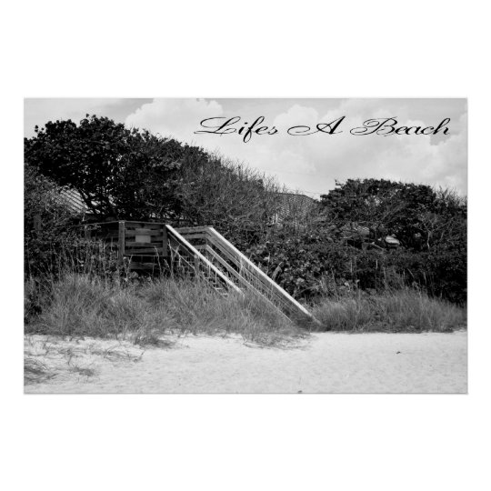 Lifes a Beach Poster 36x24 or Smaller Only