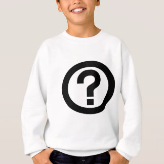 Lifes a big question mark sweatshirt