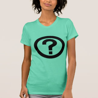 Lifes a big question mark T-Shirt