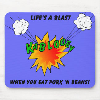 Life's A Blast Mouse Pad