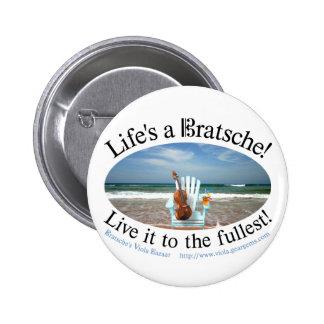 Life's a Bratsche Button