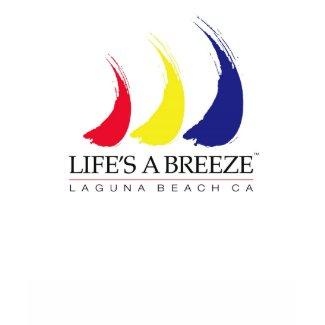 Life's a Breeze™_Laguna Beach t-shirt shirt