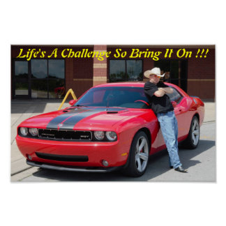 Lifes a challenge so bring it on poster