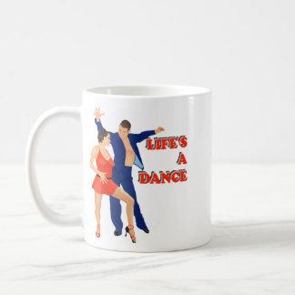 Life's A Dance Coffee Mug
