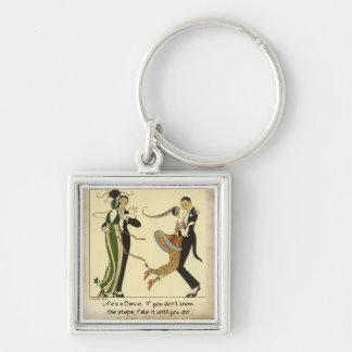Life's a Dance:  Keychain