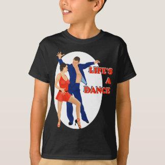 Life's A Dance T-Shirt