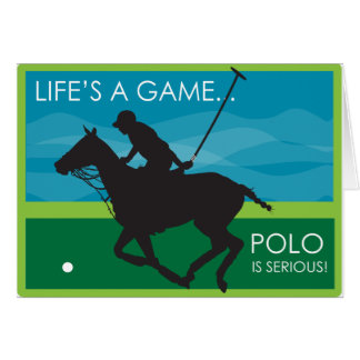 Life's a Game Polo is SERIOUS Card