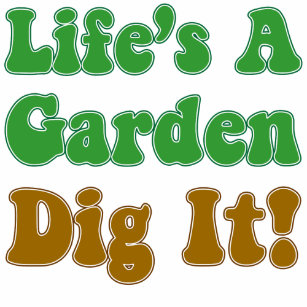 lifes a garden dig it tote bag - Lifes A Garden Dig It
